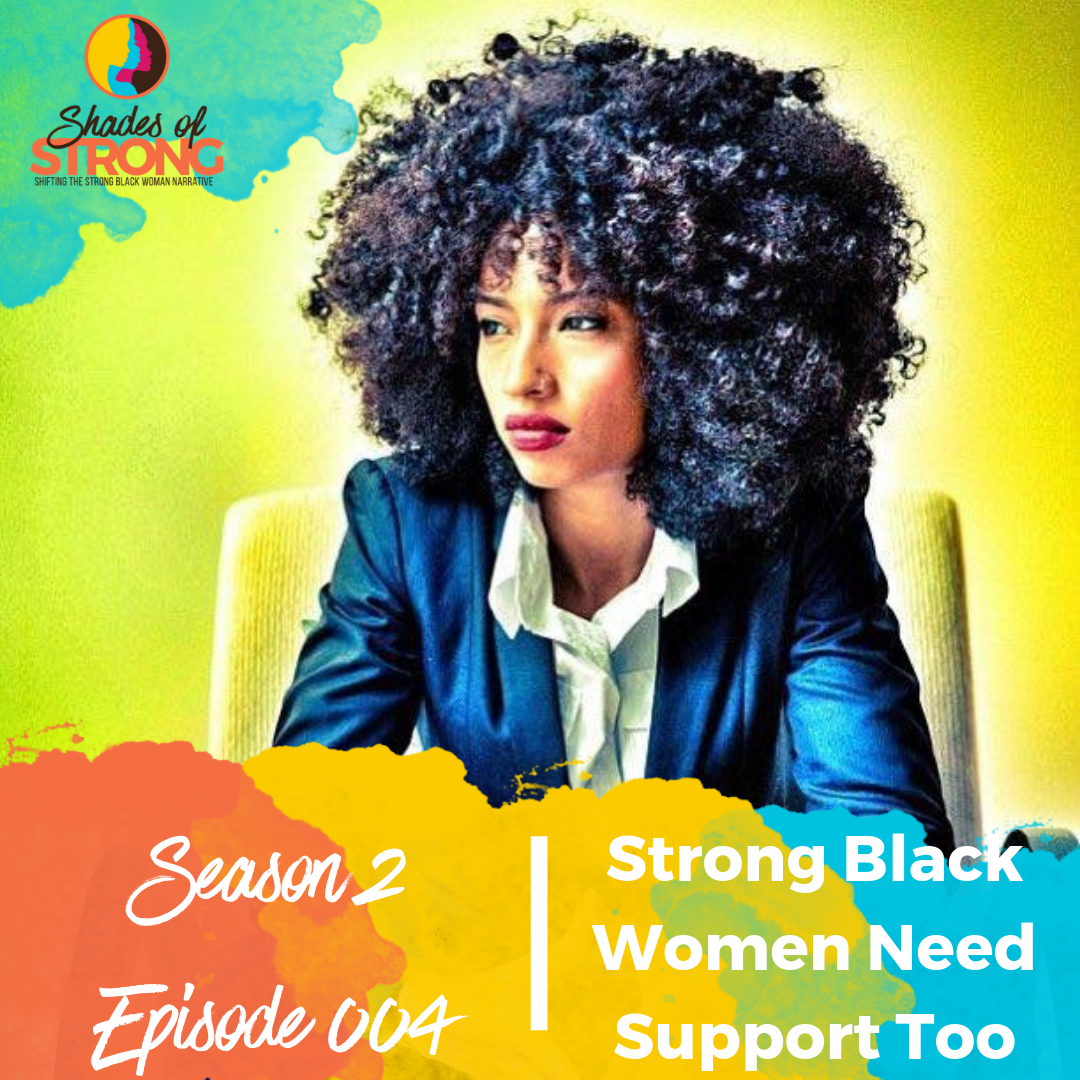 Shades of Strong Podcast S2Ep004