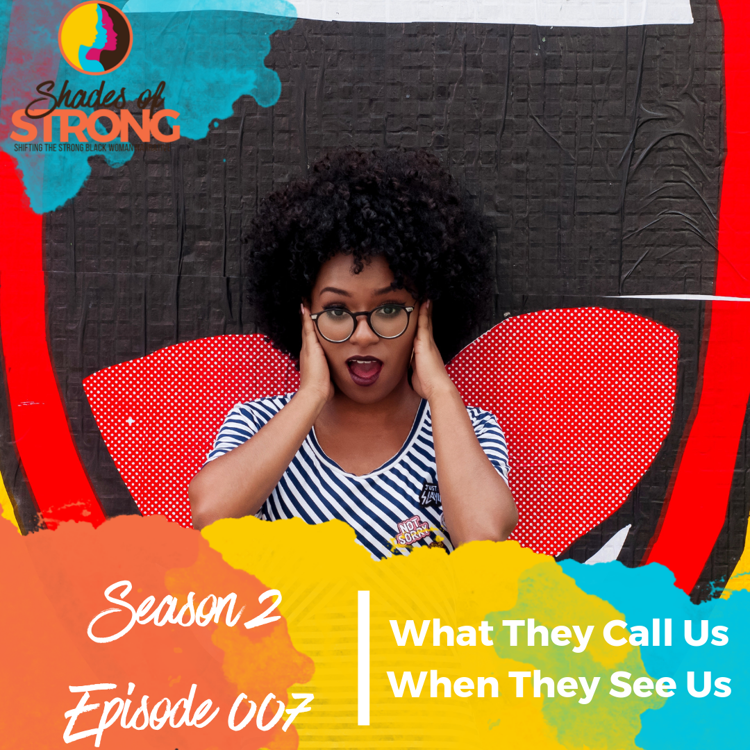 Shades of Strong Podcast S2Ep007
