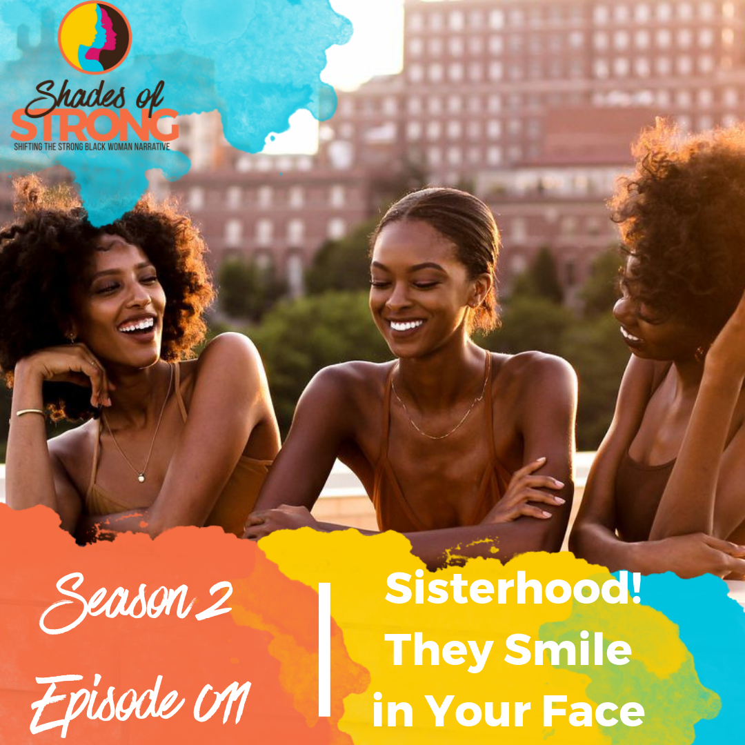 Shades of Strong Podcast S2Ep011