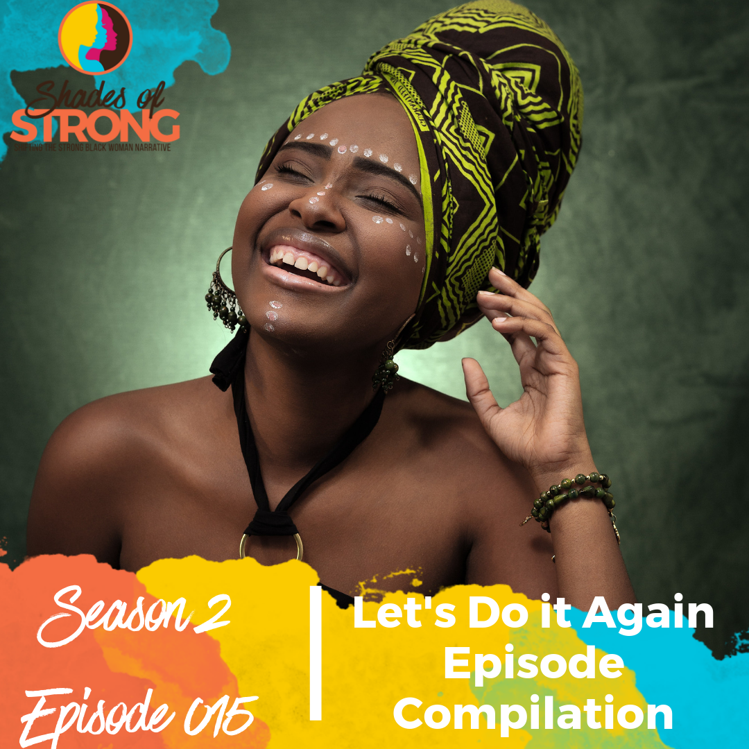 Shades of Strong Podcast S2Ep015