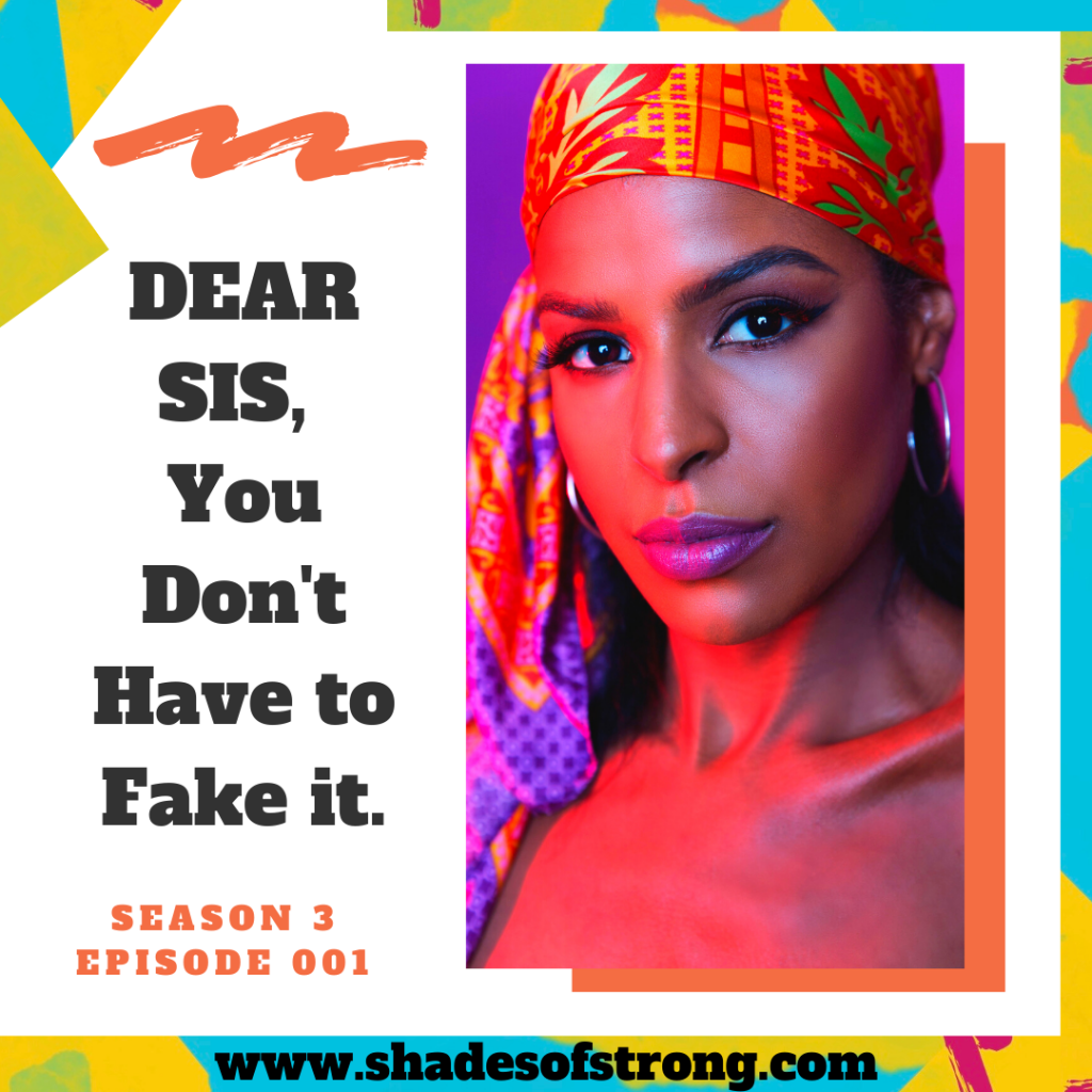 Shades of Strong ™ | Redefining the Strong Black Woman