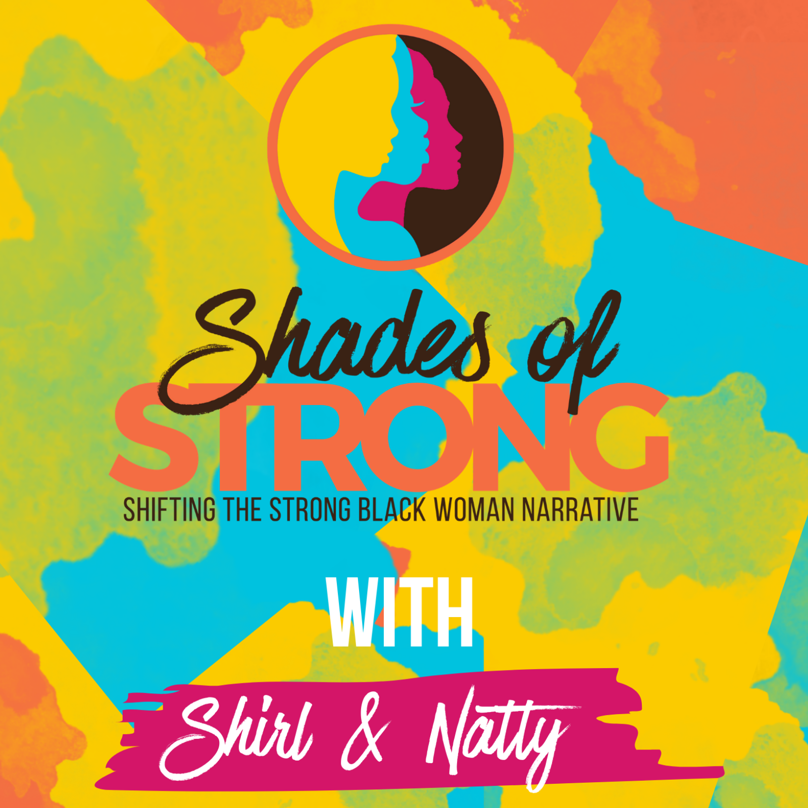 Shades of Strong ™ | Shifting the Strong Black Woman Narrative